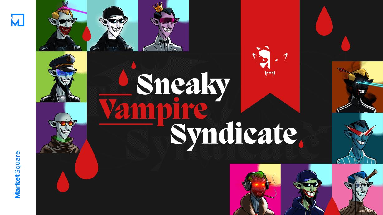 Sneaky Vampire Syndicate: NFT Vampires on the Scene Banner