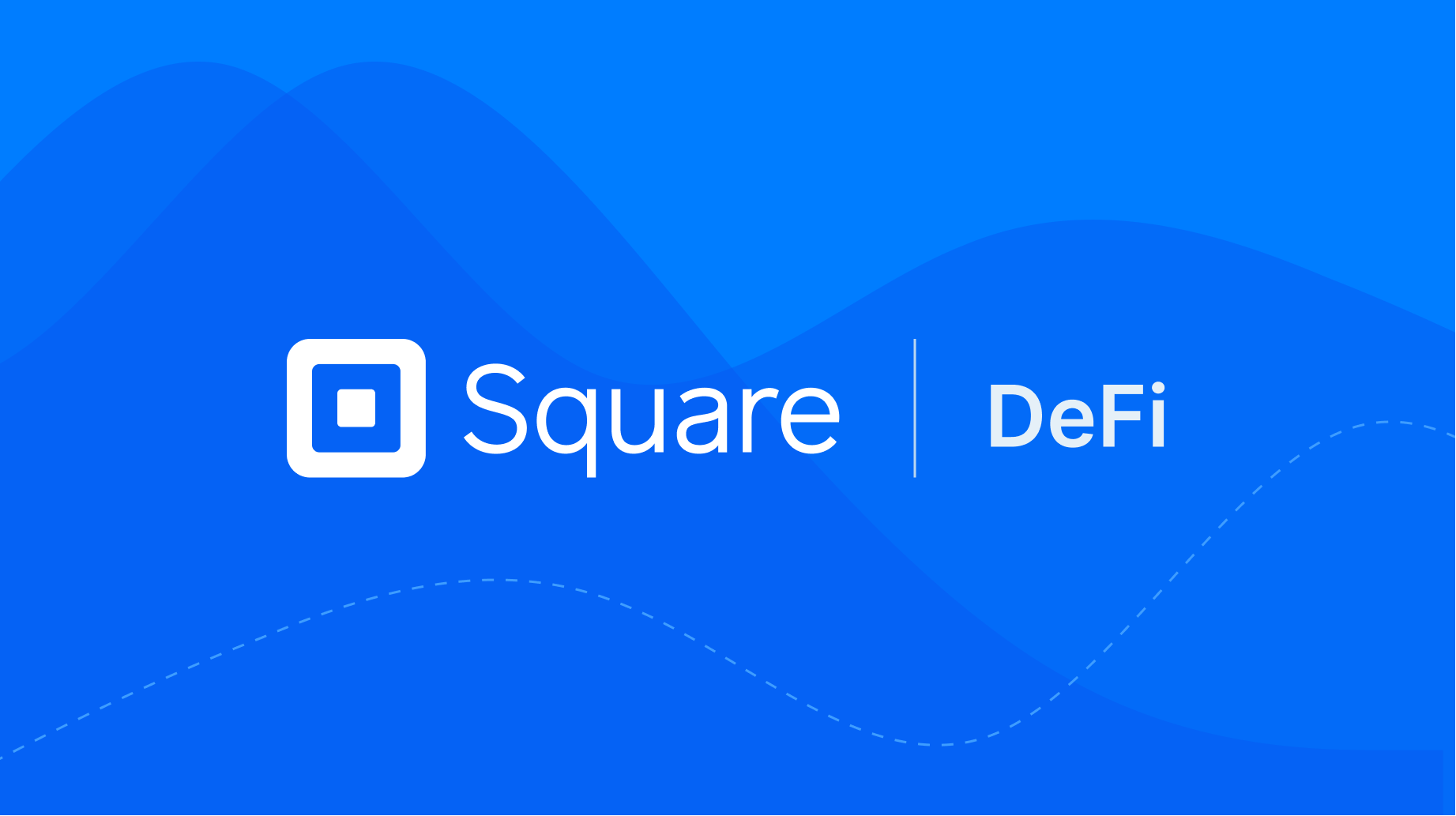 Square's new DeFi division: What does it mean for the Industry? Banner