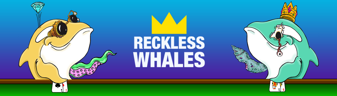 Reckless Whales - NFTs of the Sea Banner