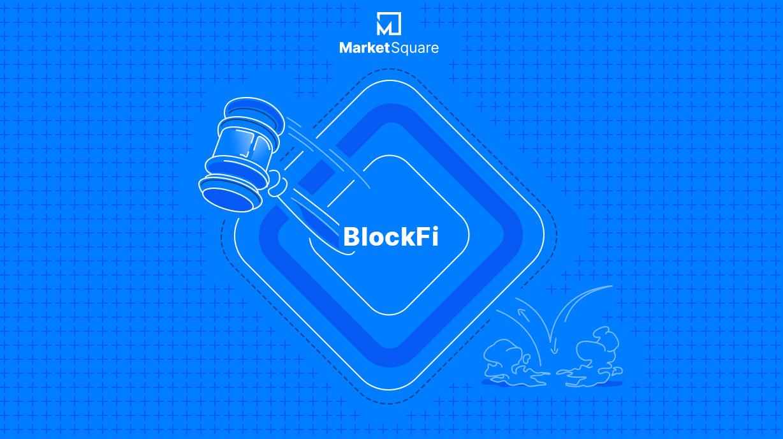 Putting a Block on BlockFi Banner